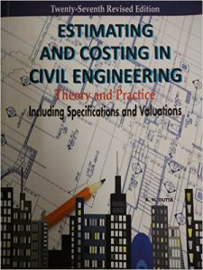 Estimation And Costing In Civil Engineering Bn Dutta Pdf