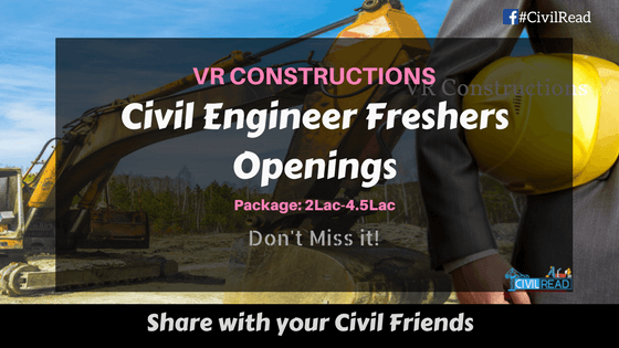 VR Constructions openings for Civil engineering freshers