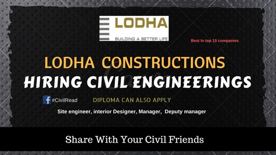 LODHA CONSTRUCTIONS HIRING CIVIL ENGINEERING FRESHERS