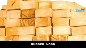 RUBBER WOOD (Types of Woods used in construction)