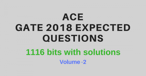 Gate 2018 Expected Questions & bits by ACE  (Vol-II)