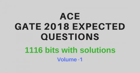 Gate 2018 Expected Questions & bits by ACE Academy (Vol-I)
