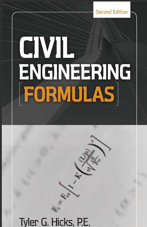 download Civil Engineering Formulas by Tyler G. Hicks P.E.